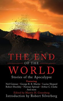 The End of the World, Martin H.Greenberg