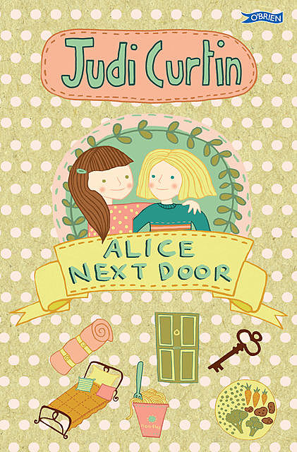 Alice Next Door, Judi Curtin