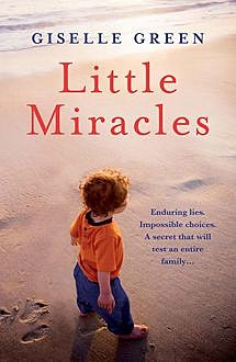 Little Miracles, Giselle Green