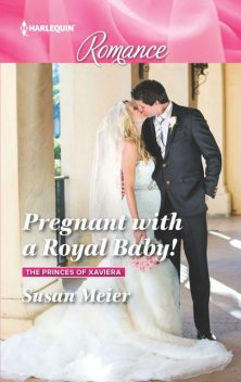 Pregnant with a Royal Baby, Susan Meier
