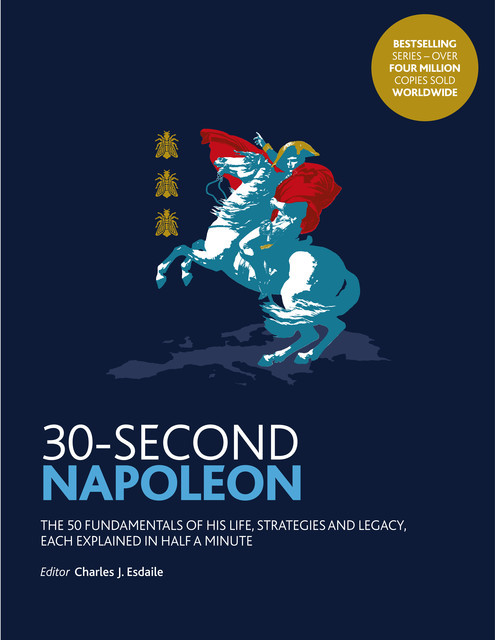 30-Second Napoleon, Charles Esdaile