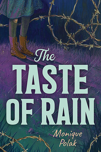 The Taste of Rain, Monique Polak