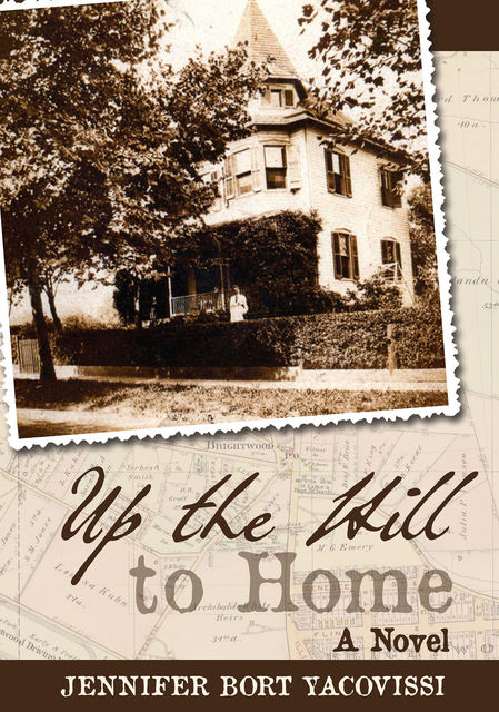 Up the Hill to Home, Jennifer Bort Yacovissi