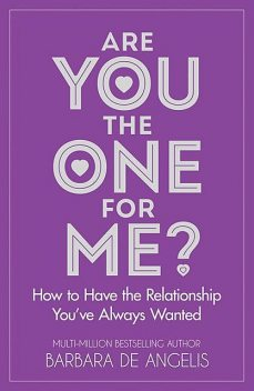 Are You the One for Me, Barbara De Angelis