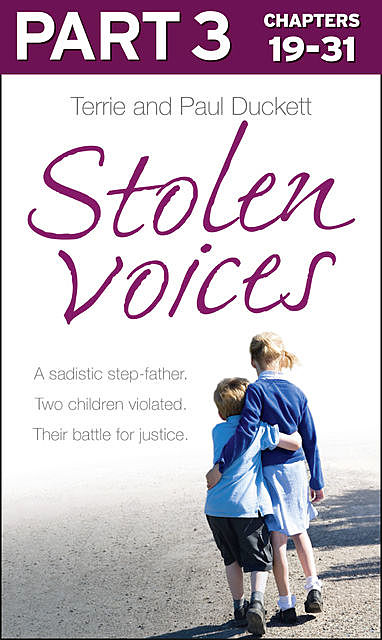 Stolen Voices: Part 3 of 3, Paul Duckett, Terrie Duckett