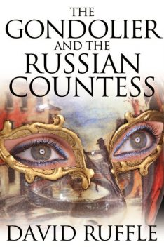 The Gondolier and The Russian Countess, David Ruffle