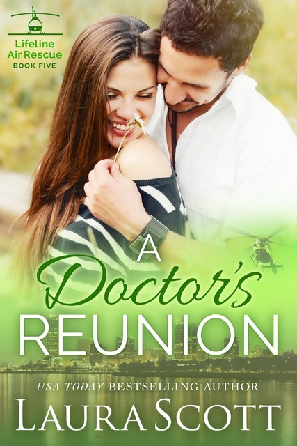 A Doctor's Reunion, Laura Scott