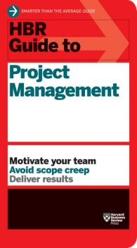 HBR Guide to Project Management, Harvard Review