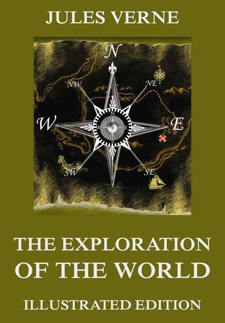The Exploration Of The World, Jules Verne