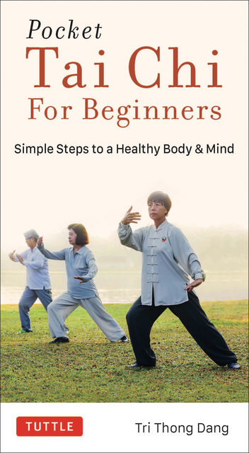 Pocket Tai Chi for Beginners, Tri Thong Dang