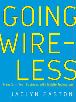 Going Wireless, Jaclyn Easton