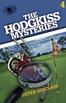 The Hodgkiss Mysteries Volume 4, Peter Sinclair