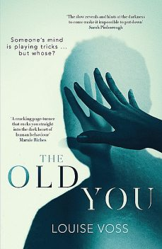 The Old You, Louise Voss