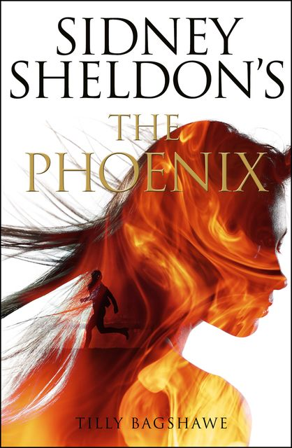The Phoenix, Sidney Sheldon, Tilly Bagshawe