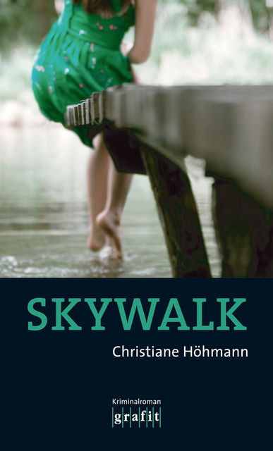 Skywalk, Christiane Höhmann