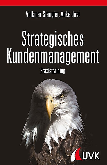 Strategisches Kundenmanagement, Anke Jost, Volkmar Stangier