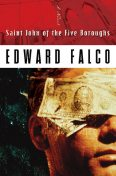 Saint John of the Five Boroughs, Ed Falco