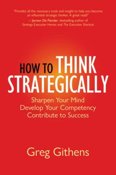 How to Think Strategically, Greg Githens