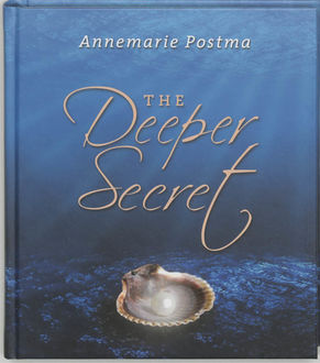 The deeper secret, Annemarie Postma