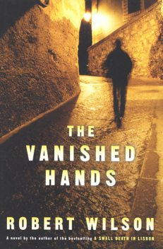 The Silent and the Damned aka The Vanished Hands, Robert Wilson