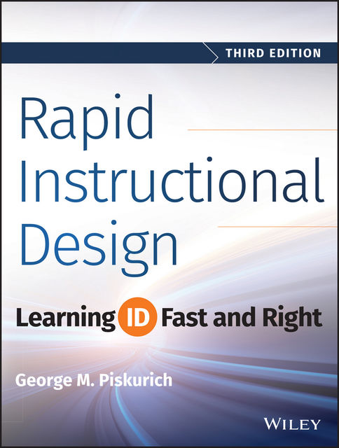 Rapid Instructional Design, George M.Piskurich