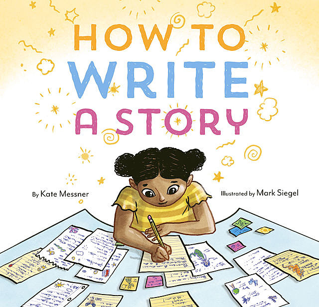 How to Write a Story, Kate Messner