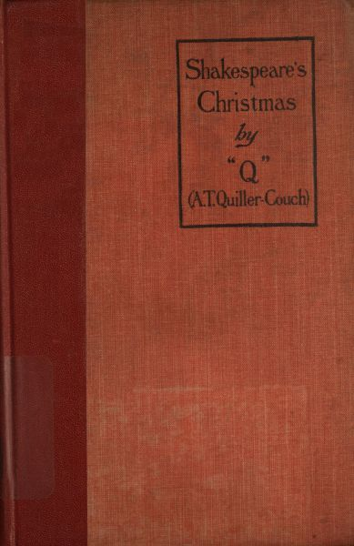 Shakespeare's Christmas and Stories, Arthur Quiller-Couch