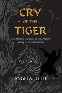 Cry of the Tiger, Angela Little