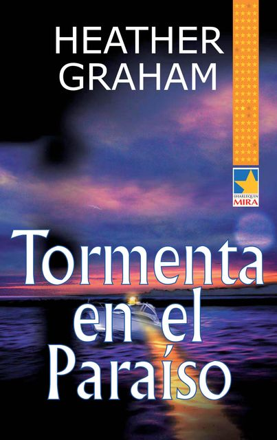 Tormenta en el paraíso, Heather Graham