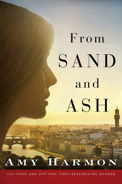 From Sand and Ash, Amy Harmon