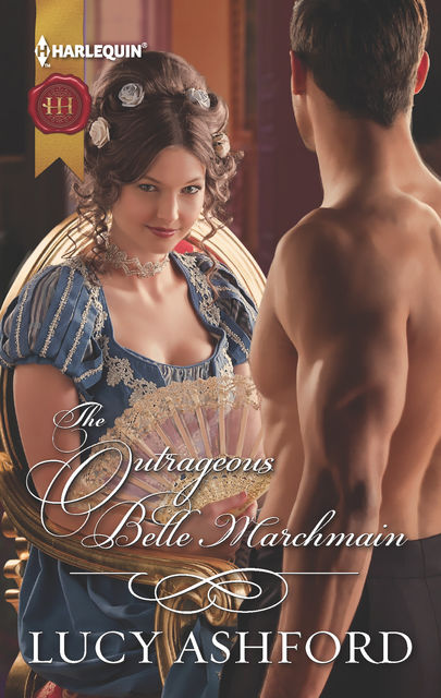 The Outrageous Belle Marchmain, Lucy Ashford