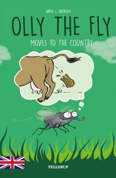 Olly the Fly #5: Olly the Fly Moves to the Country, Søren Jakobsen