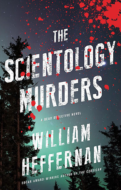 The Scientology Murders, William Heffernan