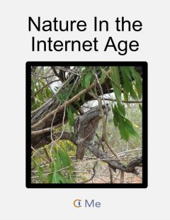 Nature In the Internet Age, Me