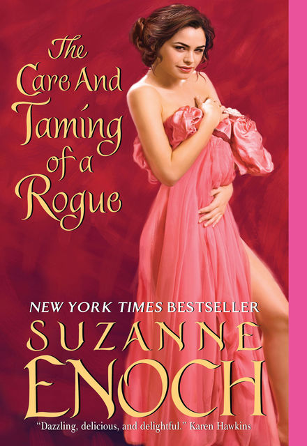 The Care and Taming of a Rogue, Suzanne Enoch