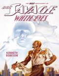 Doc Savage: White Eyes, Kenneth Robeson