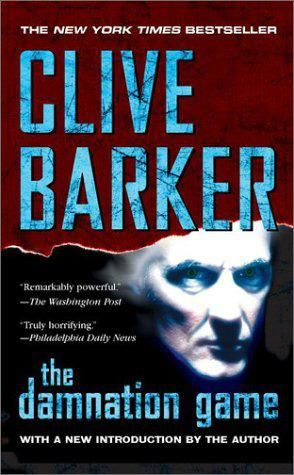 The Damnation Game, Clive Barker