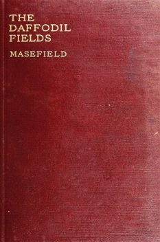 The Daffodil Fields, John Masefield