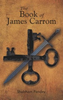 The Book of James Carrom, Shubham Pandey