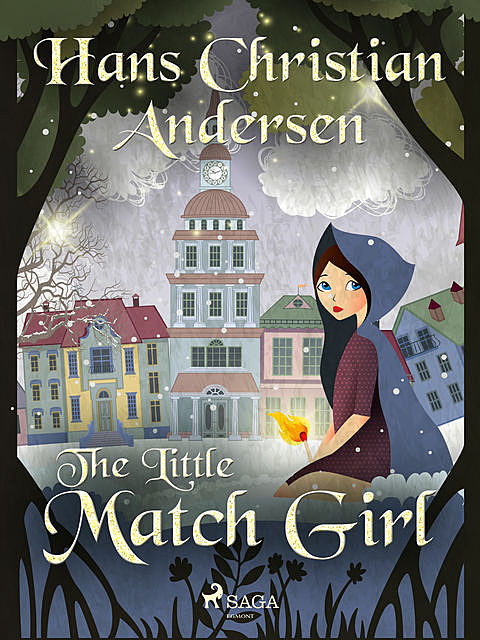 The Little Match Girl, Hans Christian Andersen
