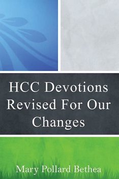 HCC Devotions Revised For Our Changes, Mary Pollard Bethea