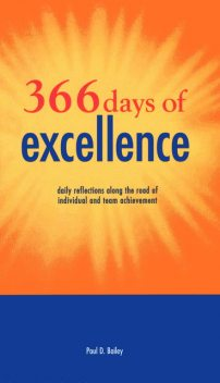 366 Days of Excellence, Paul Bailey