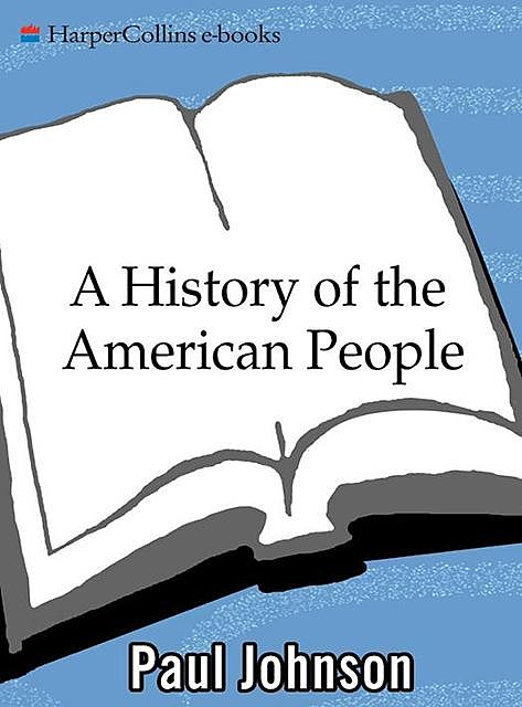 A History of the American People, Paul Johnson
