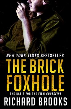 The Brick Foxhole, Richard Brooks