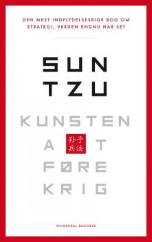 Kunsten at føre krig, Sun Tzu