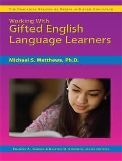 Working with Gifted English Language Learners, Frances A. Karnes