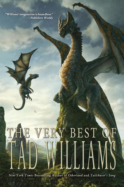 The Very Best of Tad Williams, Tad Williams
