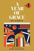 A Year of Grace, Volume 1, Bo Giertz