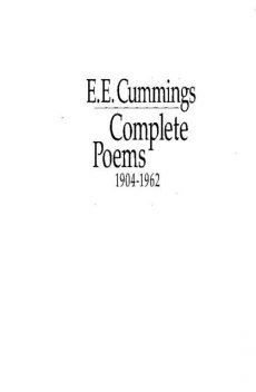 Complete poems, 1904-1962, E.E.Cummings