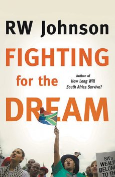Fighting for the Dream, RW Johnson